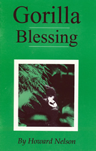 book cover image for book entitled Gorilla Blessings by Howard Nelson